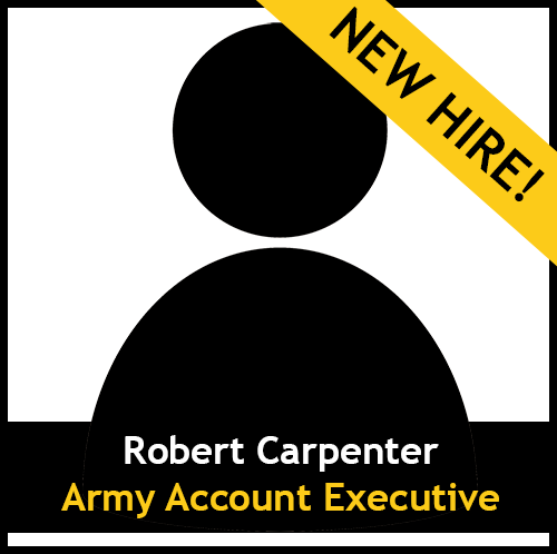 New Hire, Robert Carpenter - Army Account Executive